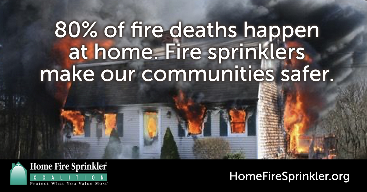 80% of fire deaths happen at home.